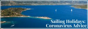 Sailing Holidays Coronavirus Advice